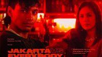 Film Jakarta vs Everybody Ditunda, Kenapa ? Ini Alasannya !