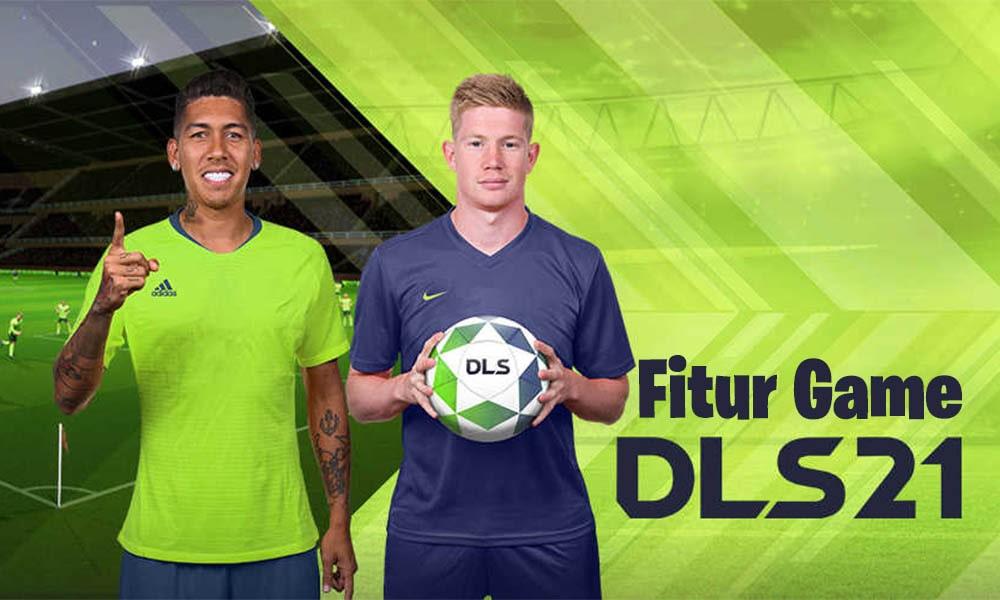 Fitur Game Dream League Soccer Yang Populer